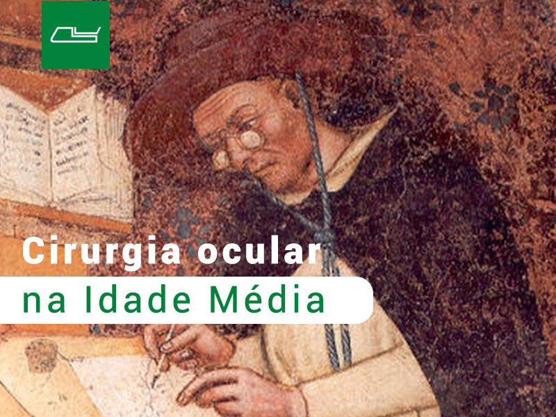 Read more about the article Cirurgia ocular na Idade Média
