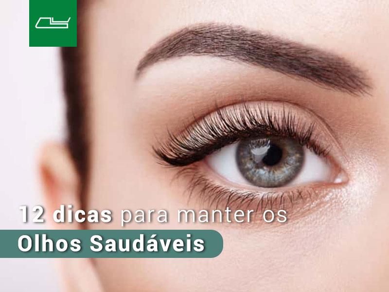 Read more about the article 12 dicas para manter seus olhos saudáveis